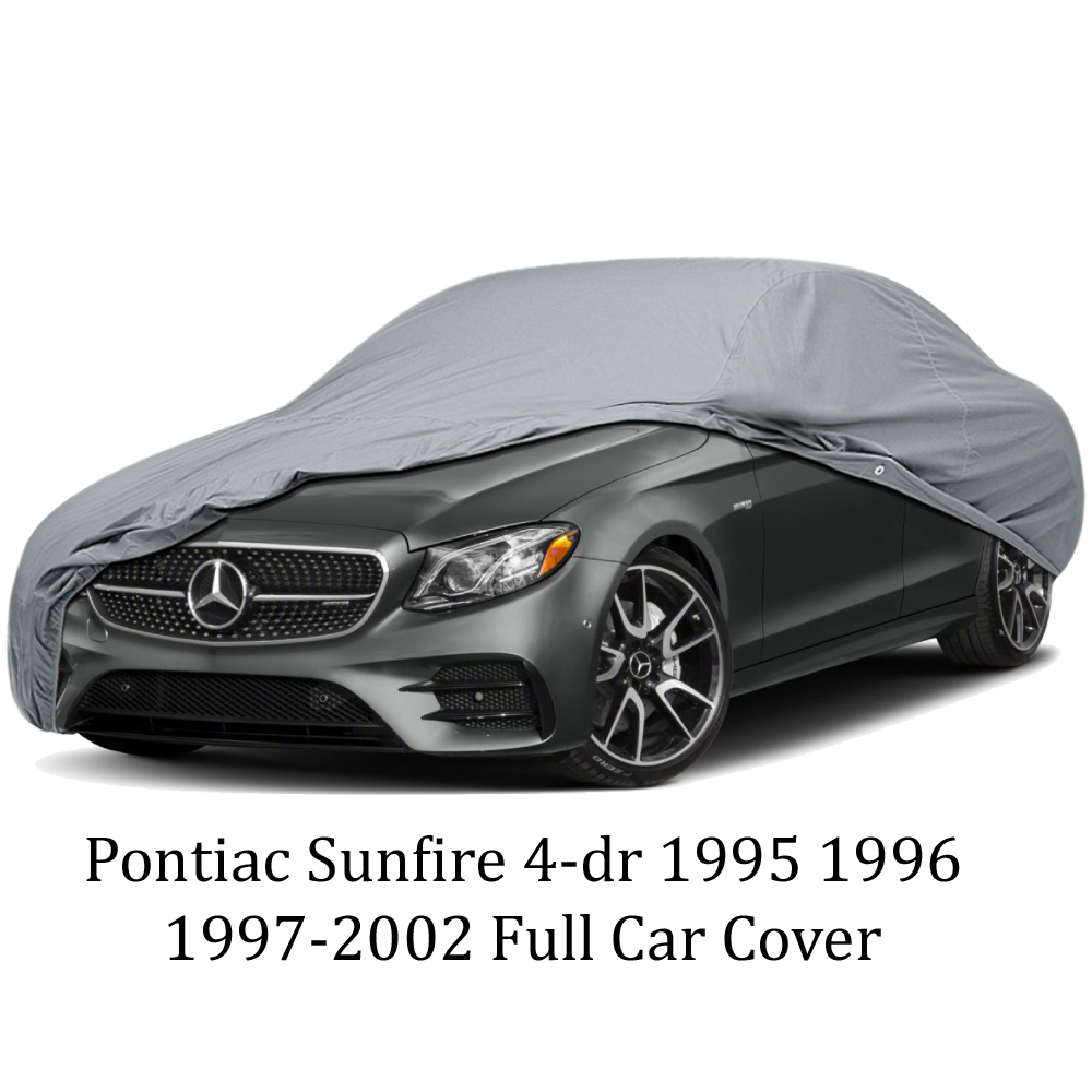 pontiac sunfire 4 dr 1995 1996 1997 2002 full car cover ebay pontiac sunfire 4 dr 1995 1996 1997 2002 full car cover ebay